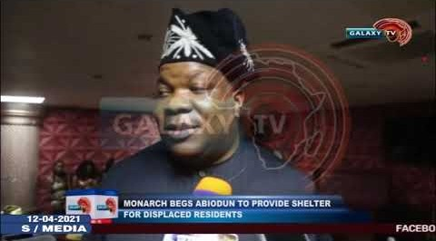 MONARCH BEG ABIODUN TO PROVIDE SHELTER FOR DISPLACED OGUN RESIDENTS
